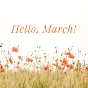 hello, march!